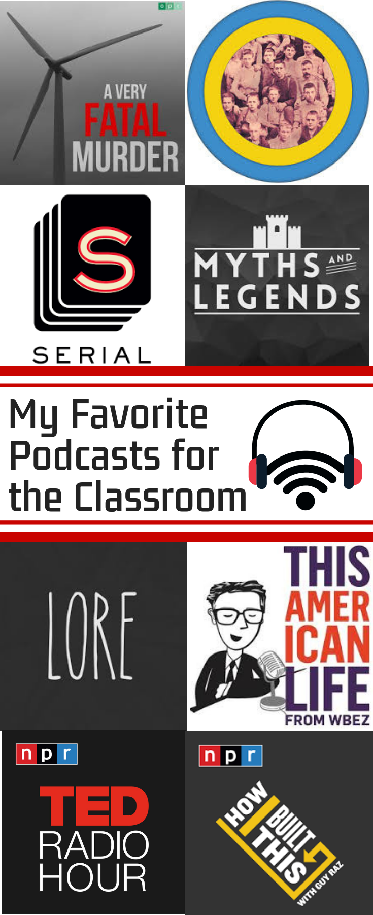 My Favorite Podcasts for the Classroom – Engaging and Effective Teaching